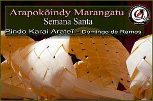 arapokonindy-marangatu-semana-santa-en-guarani
