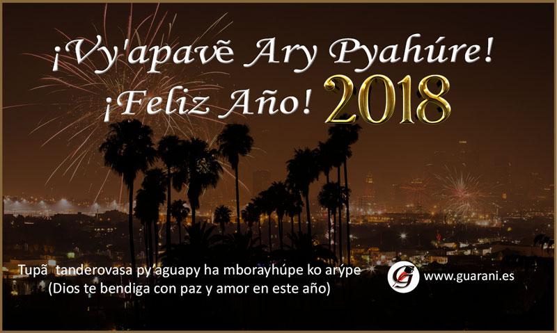 ¡Vy'apavẽ Ary Pyahúre! ¡Feliz Año!