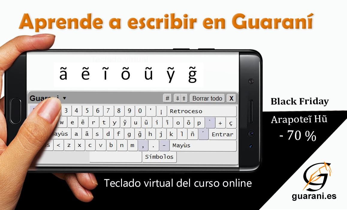 Aprender leer y escribir guaraní - Teclado Virtual
